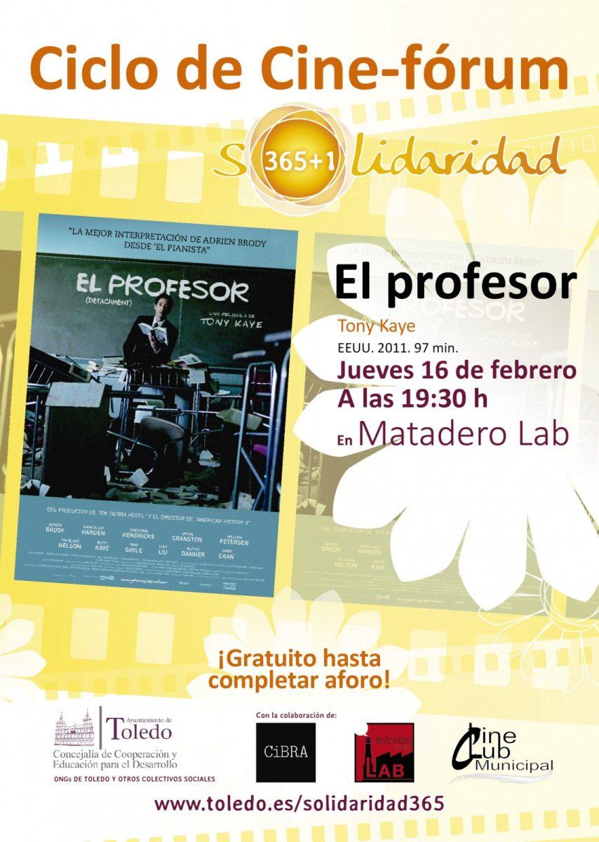 """Ciclo Cine –Forum: SOLIDARIDAD 365 +1 """"EL PROFESOR"""""""