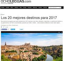 """Toledo, entre los """"20 mejores destinos para 2017"""", según el portal """"Ocholeguas"""", especializado en viajes"""