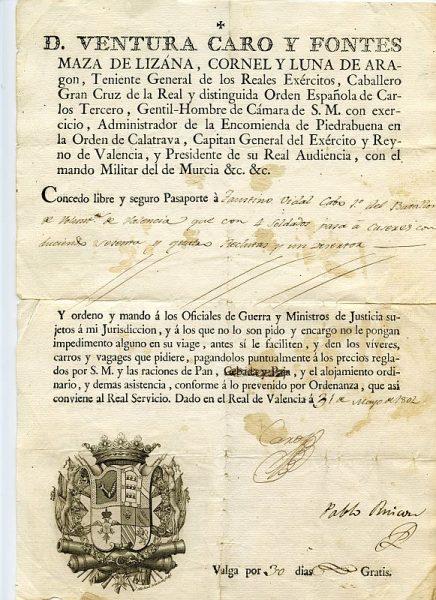 04 Pasaporte dado por Ventura Caro y Fontes, capitán general del Ejército y Reino de Valencia Año 1802