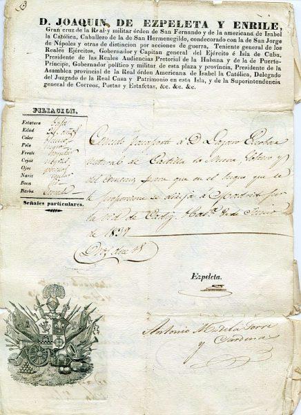 06 Pasaporte dado por el gobernador político y militar de La Habana a un natural de Castilla La Nueva Año 1839