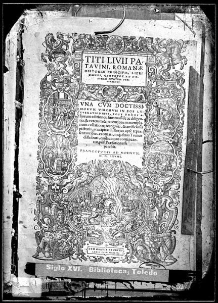 CA-0825-VI_Grabado que ilustra la portada del libro Titi Livii Patavini, Romanae historiae principis, libri omnes , impreso en 1568