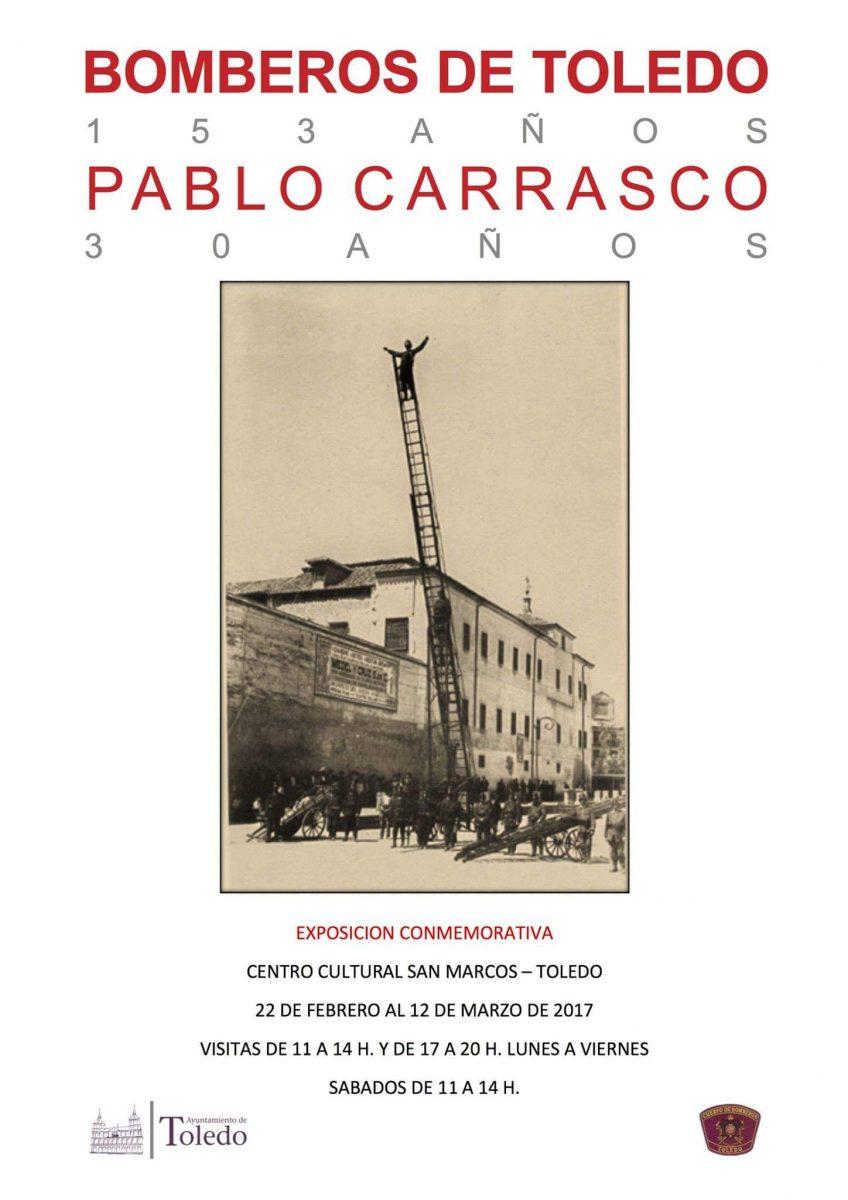 http://www.toledo.es/wp-content/uploads/2017/02/exposicion-conmemorativa-150-anos-parque-de-bomberos-de-toledo.-30-anos-fallecimiento-pablo-carrasco-848x1200.jpg. Exposición conmemoración 153 años de Bomberos de Toledo-30 años Pablo Carrasco