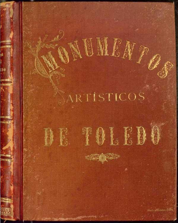 Monumentos artísticos de Toledo - Casiano Alguacil