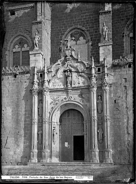 05-LAURENT - 0560 - Portada de San Juan de los Reyes_1