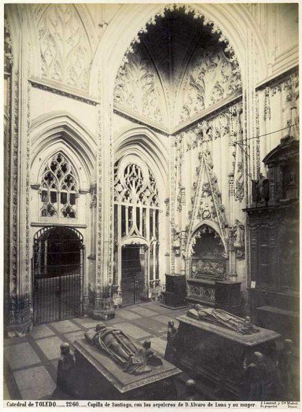 30-LAURENT - 2260 - Catedral de Toledo_Capilla de Santiago, con los sepulcros de Don Álvaro de Luna y su mujer
