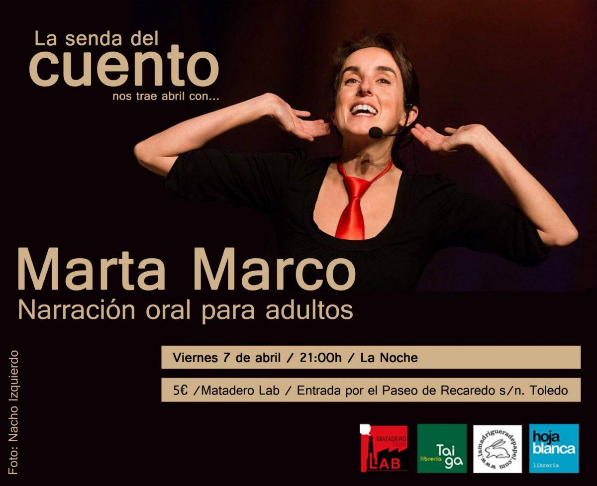 Senda del Cuento: Marta Marco- Cuentacuentos para adultos