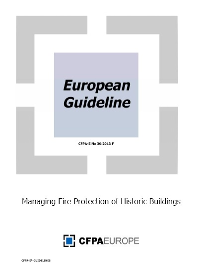 European Guideline. Managing Fire Protection of Historic Buildings