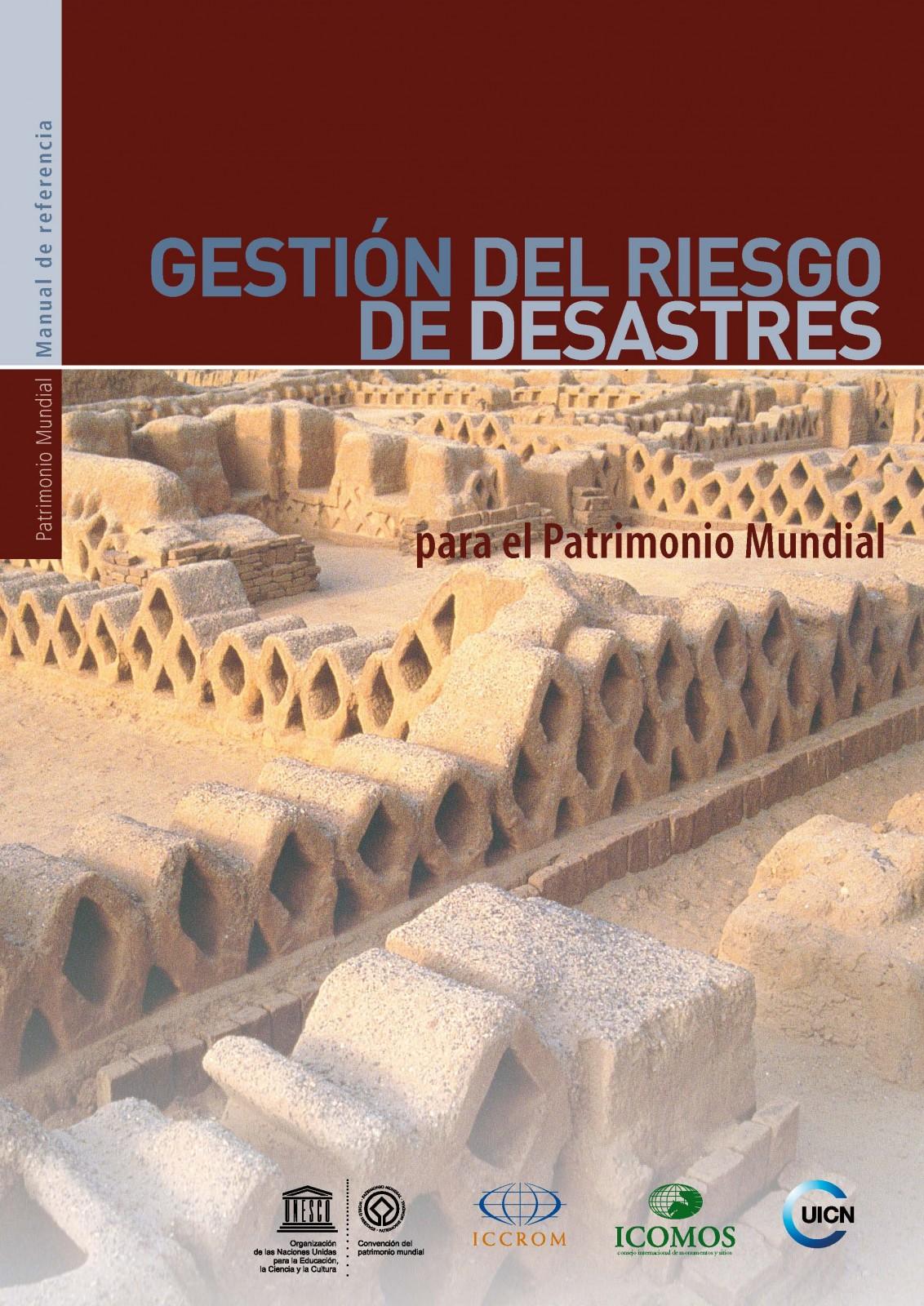 Gestión del Riesgo de Desastres para el Patrimonio Mundial, UNESCO