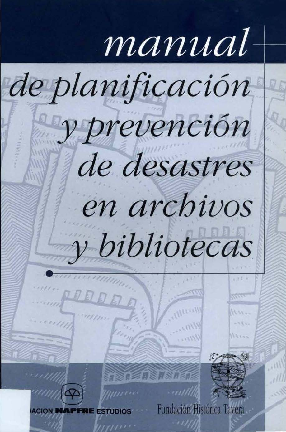 Pages from Manual de prevención de desastres en archivos, y biliotecas