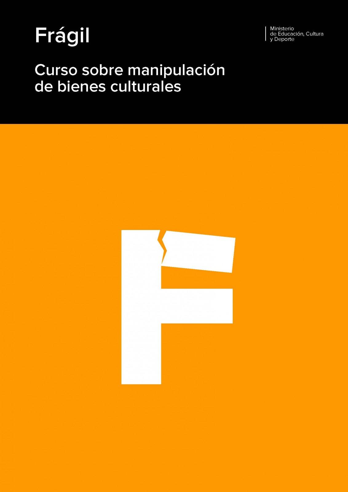 Pages from VV.AA. 2013. Frágil. Curso sobre Manipulación de Bienes Culturales. Ministerio de Educación, Cutlura y Deortes