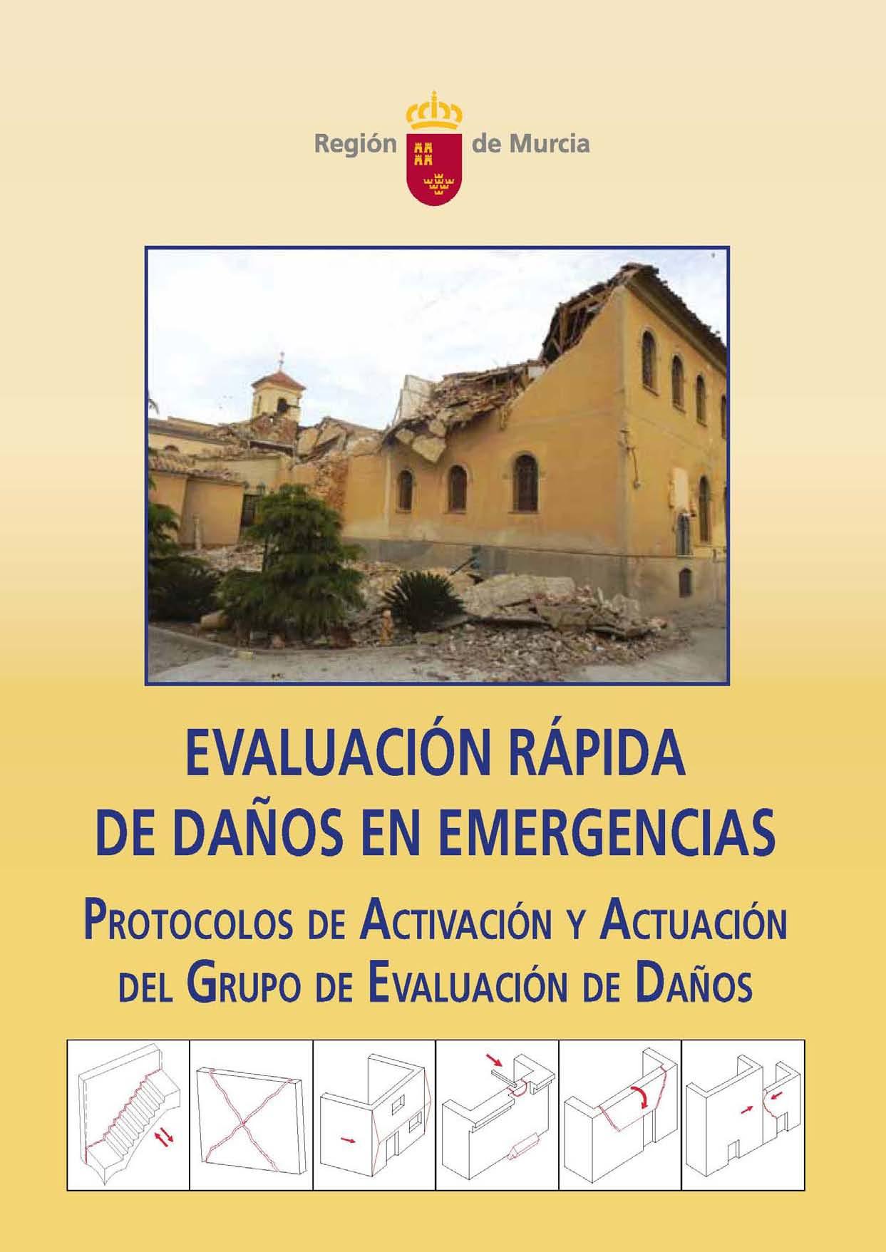 Pages from VV.AA. 2015. Evaluación Rápida de Daños en Emergencias. PRotocolos de Activación y Actuación del GRupo de Evaluación de Daños. Comunidad de Murcia