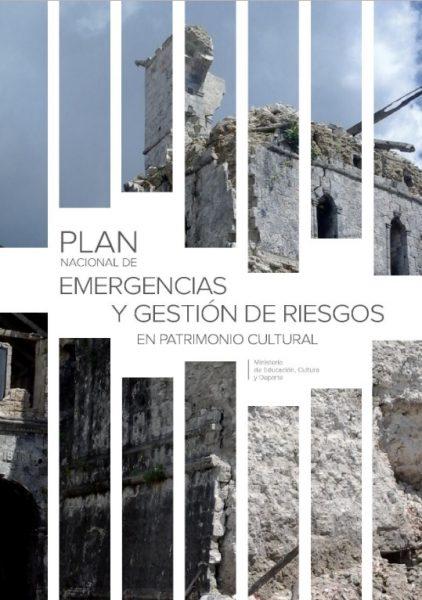 Plan Nacional de Emergencias y Gestión de riesgos en el Patrimonio Cultural