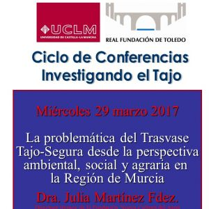 """La expansión agraria de Murcia y la problemática del trasvase, a debate en la segunda conferencia """"Investigando el Tajo"""""""
