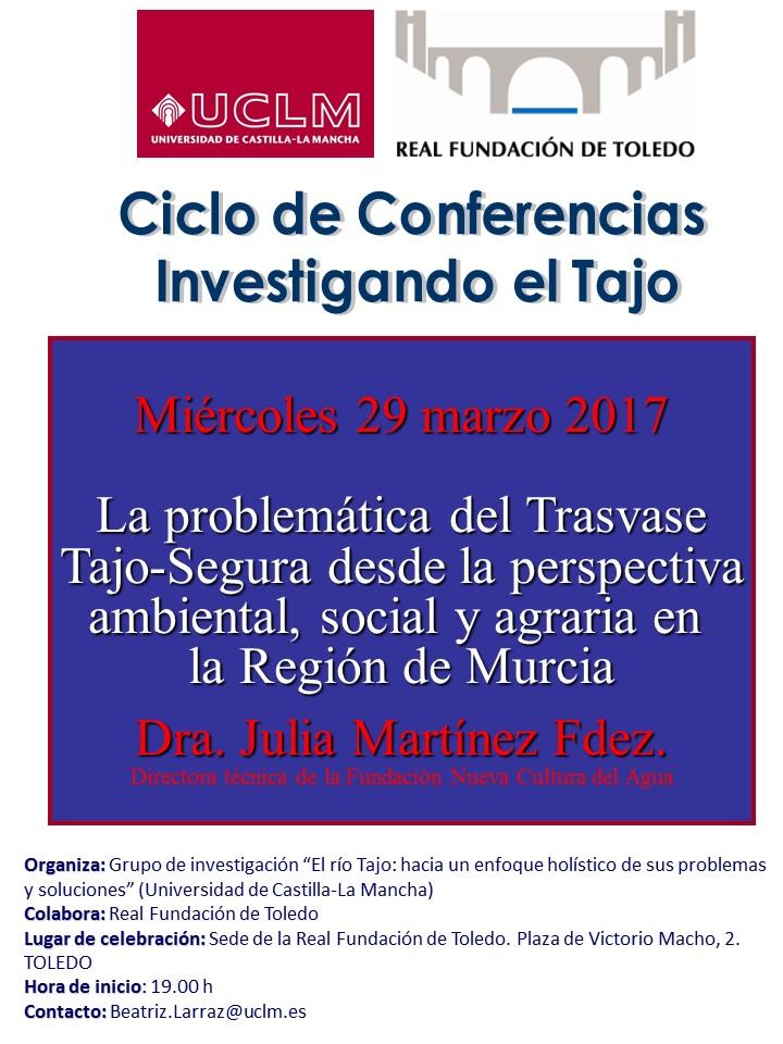 """http://www.toledo.es/wp-content/uploads/2017/03/poster-julia-martinez.jpg. La expansión agraria de Murcia y la problemática del trasvase, a debate en la segunda conferencia """"Investigando el Tajo"""""""