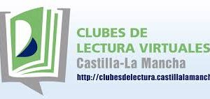 CLUBES DE LECTURA VIRTUALES  CASTILLA-LA MANCHA