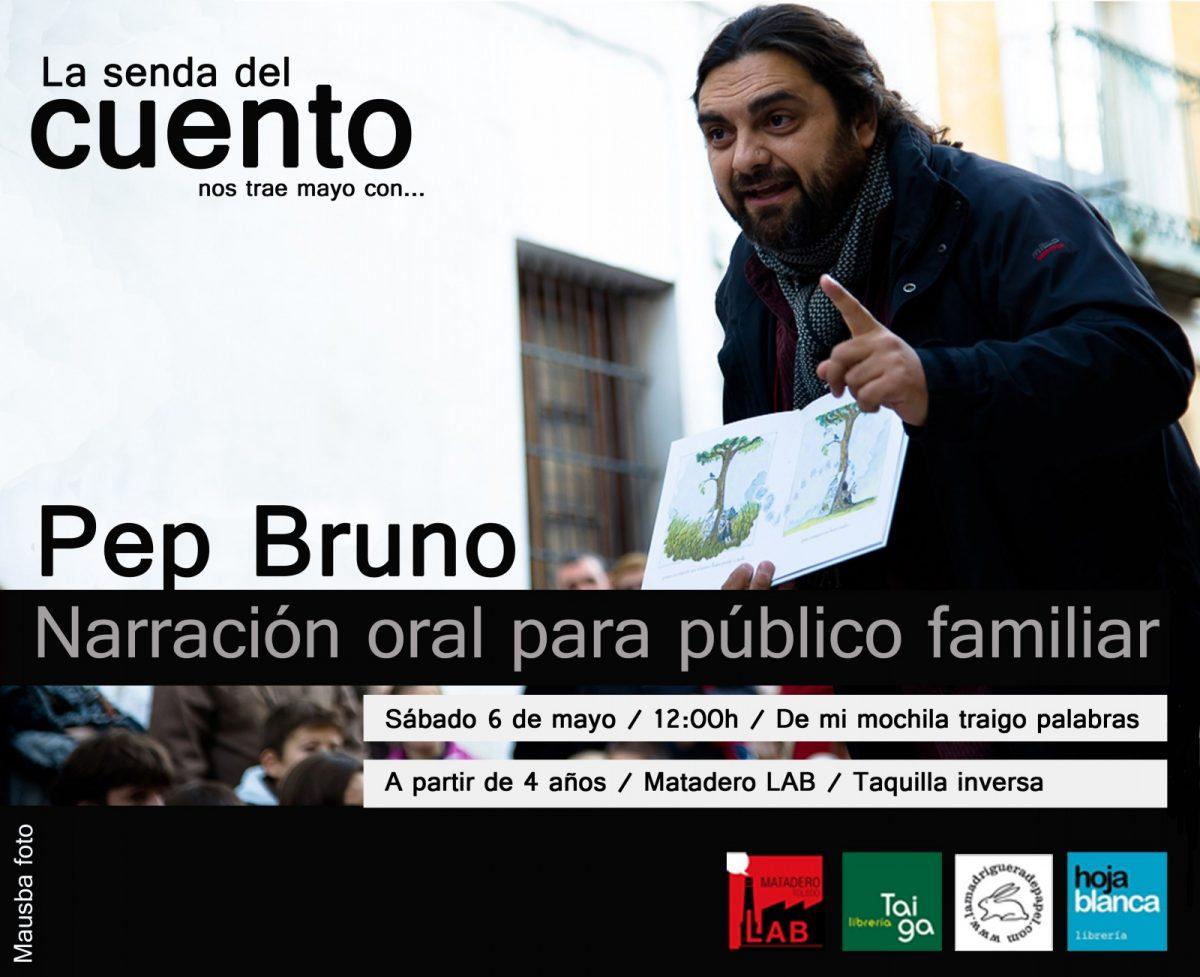 https://www.toledo.es/wp-content/uploads/2017/04/mayo-pep-bruno-infantil-1200x977.jpg. Senda del Cuento: Pep Bruno- Cuentacuentos para familia.