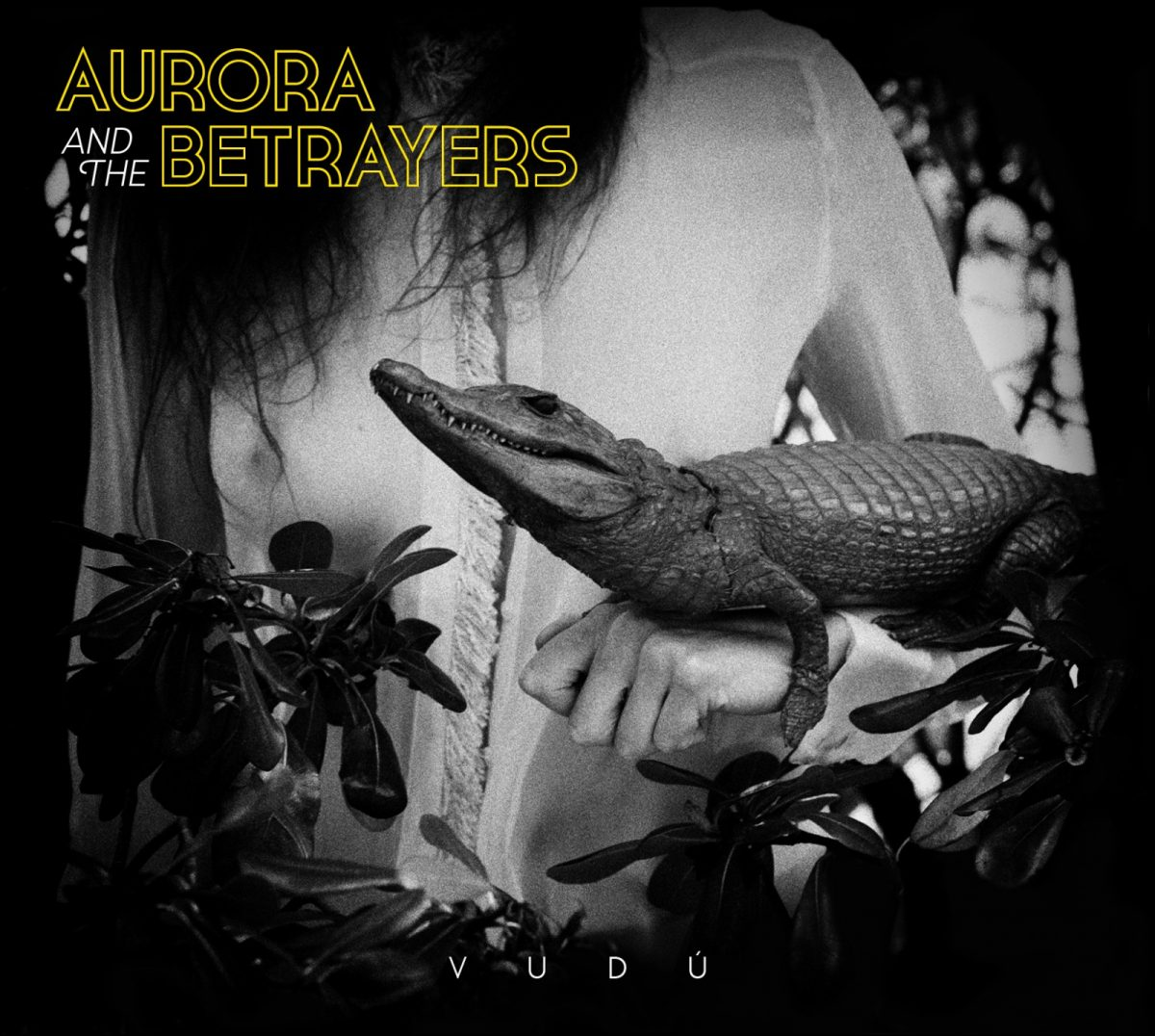 AURORA AND THE BETRAYERS