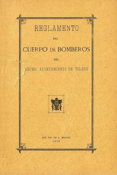 Portada reglamento, Cuerpo de Bomberos de Toledo 1930