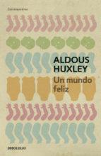 https://www.toledo.es/wp-content/uploads/2017/04/un-mundo-feliz.jpg. PRÓXIMA REUNIÓN DEL CLUB DE LECTURA DE AZUCAICA