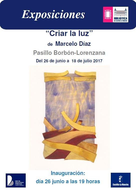 "Exposición ""CRIAR LA LUZ"" de MARCELO DÍAZ"