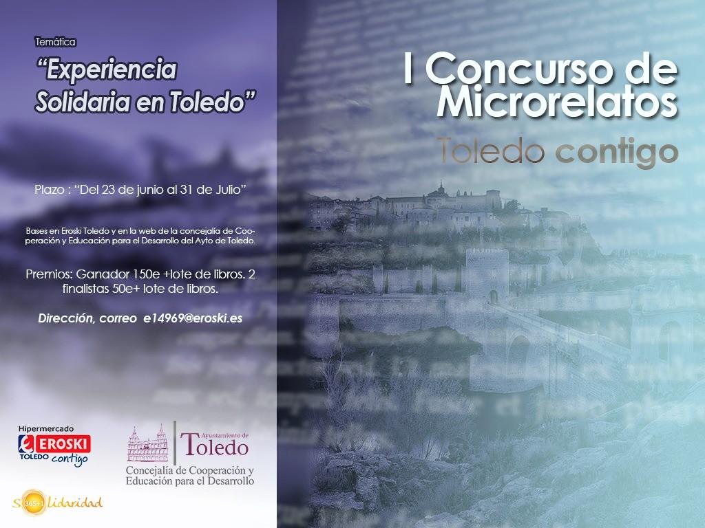 http://www.toledo.es/wp-content/uploads/2017/06/concurso-micro-relatos.jpg. Ayuntamiento y Eroski convocan el I Concurso de Microrrelatos 'Toledo Contigo' con el que recaudarán fondos para Cooperación