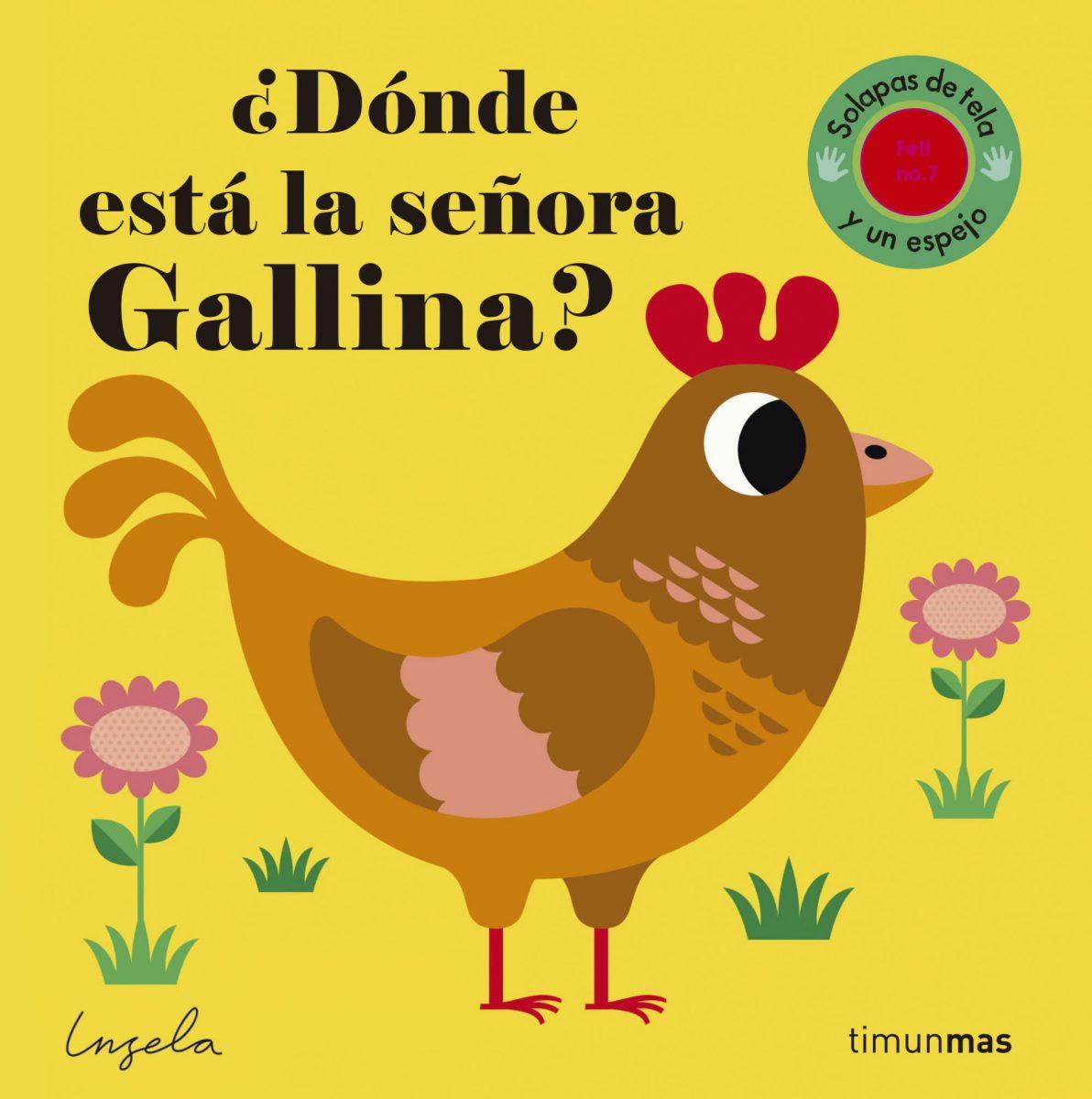 https://www.toledo.es/wp-content/uploads/2017/07/donde-esta-la-senora-gallina-1192x1200.jpg. NOVEDADES INFANTIL Y JUVENIL OTOÑO-INVIERNO 2017
