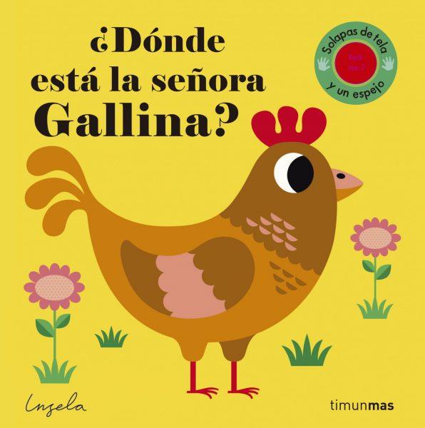 DÓNDE ESTÁ LA SEÑORA GALLINA