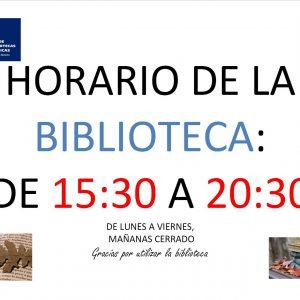 ORARIO DE LA BIBLIIOTECA DE 15:30A 20:30 DE LUNES A VIERNES (mañanas cerreado)