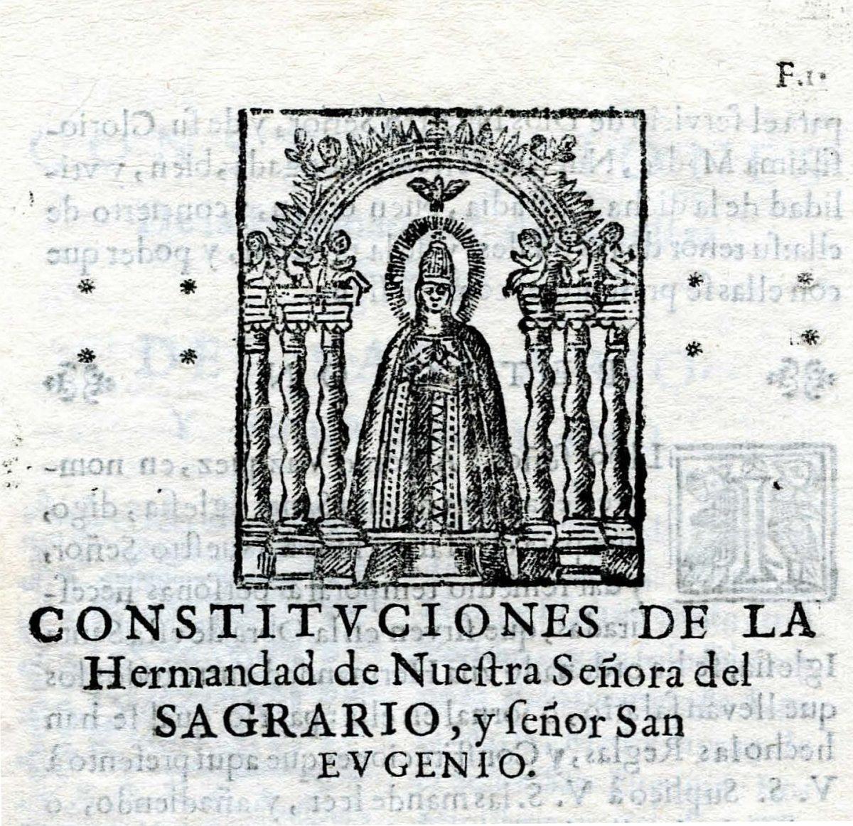 http://www.toledo.es/wp-content/uploads/2017/08/portada-1200x1163.jpg. Las Constituciones de la Hermandad de Nuestra Señora del Sagrario de 1571 de la Catedral de Toledo