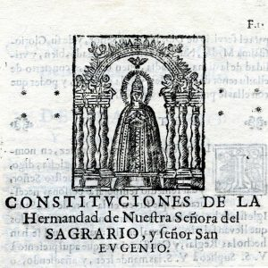 as Constituciones de la Hermandad de Nuestra Señora del Sagrario de 1571 de la Catedral de Toledo