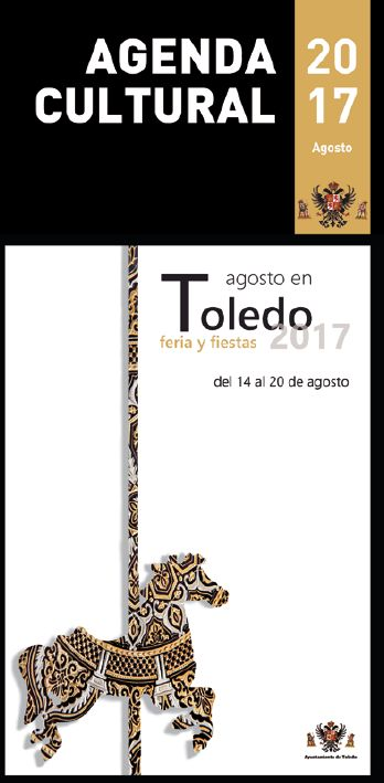http://www.toledo.es/wp-content/uploads/2017/08/portada-agenda.jpg. Agenda Cultural Agosto 2017