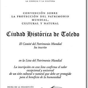 oledo y su título de Ciudad Patrimonio de la Humanidad