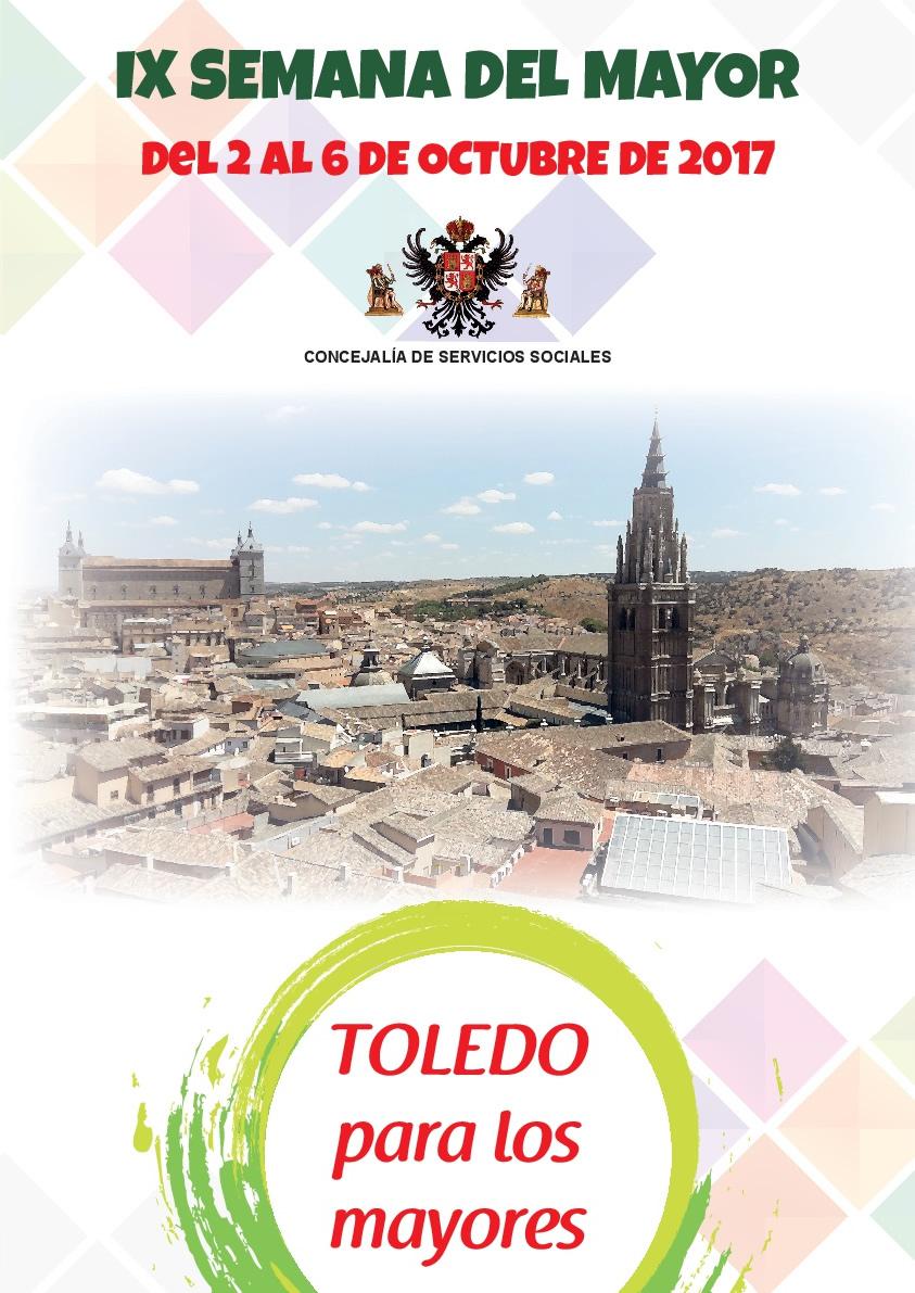 http://www.toledo.es/wp-content/uploads/2017/09/semana-del-mayor-2017.jpg. IX Semana del Mayor 2017