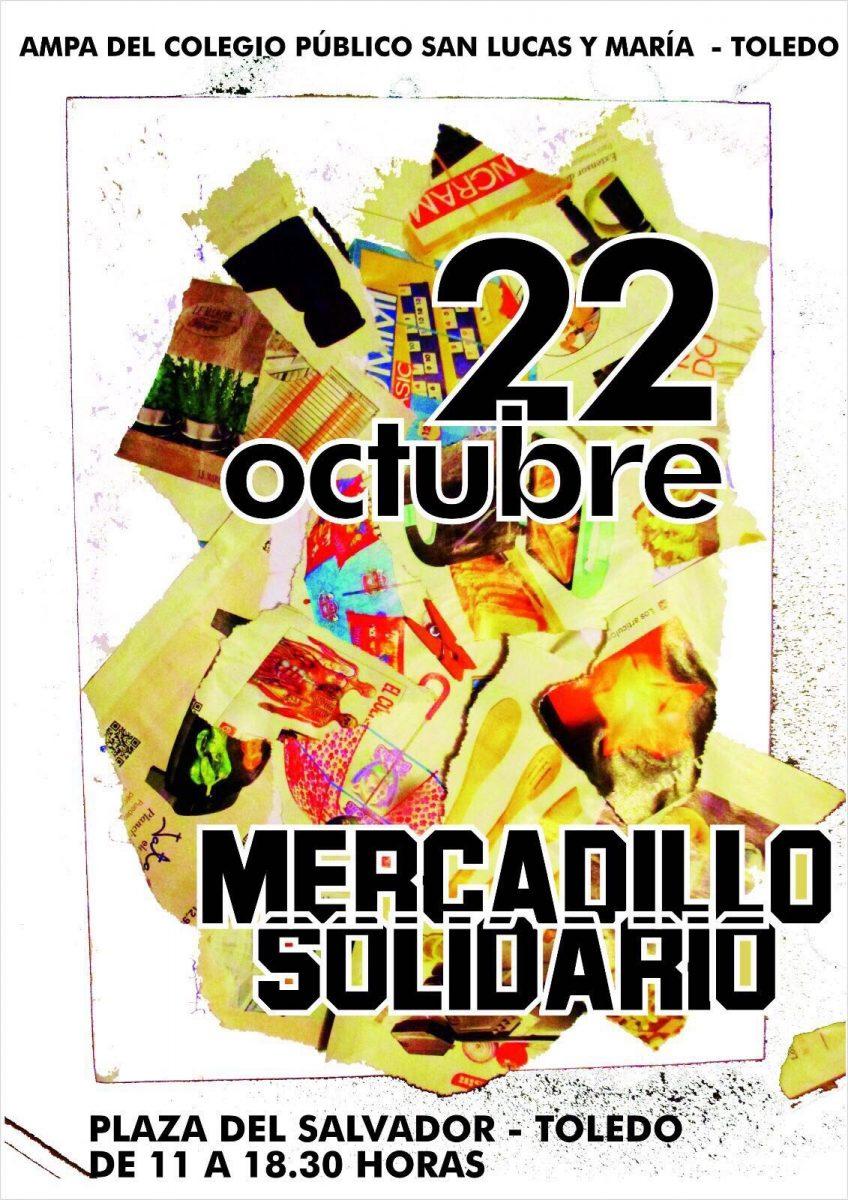 http://www.toledo.es/wp-content/uploads/2017/10/cartel-mercadillo-848x1200.jpg. MERCADILLO SOLIDARIO CEIP SAN LUCAS Y MARÍA