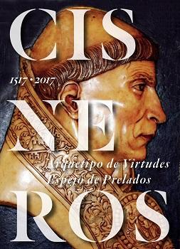 """Exposición """"Cisneros: Arquetipo de Virtudes. Espejo de Prelados"""""""