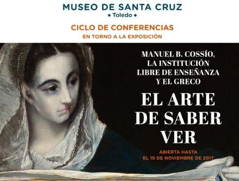 """https://www.toledo.es/wp-content/uploads/2017/10/conferencias-santa-fe.jpg. Conferencia """"El Greco de Cossío"""""""
