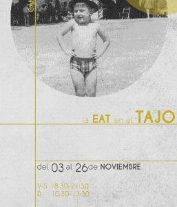 Exposición la EAT en el Tajo