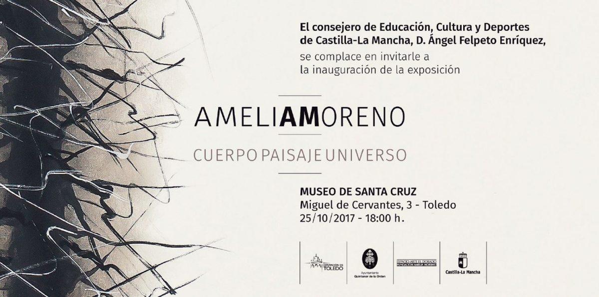 https://www.toledo.es/wp-content/uploads/2017/10/invitacion-amelia-moreno-1200x596.jpg. Inauguración Exposición Cuerpo Paisaje