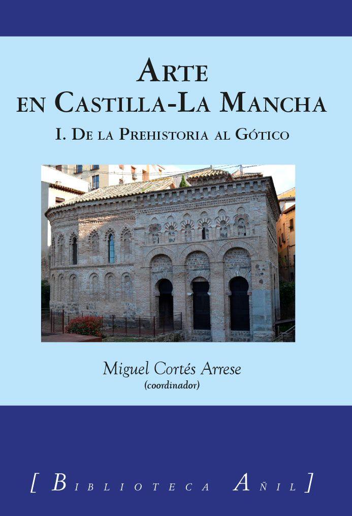 Presentación del primer tomo de ARTE EN CASTILLA-LA MANCHA