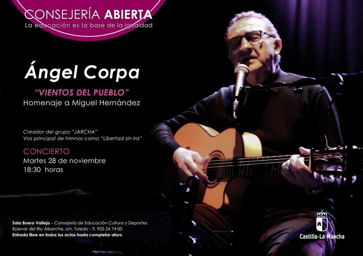 """Consejería Abierta: Concierto de Ángel Corpa""""Vientos del pueblo. Homenaje a Miguel Hernández"""""""
