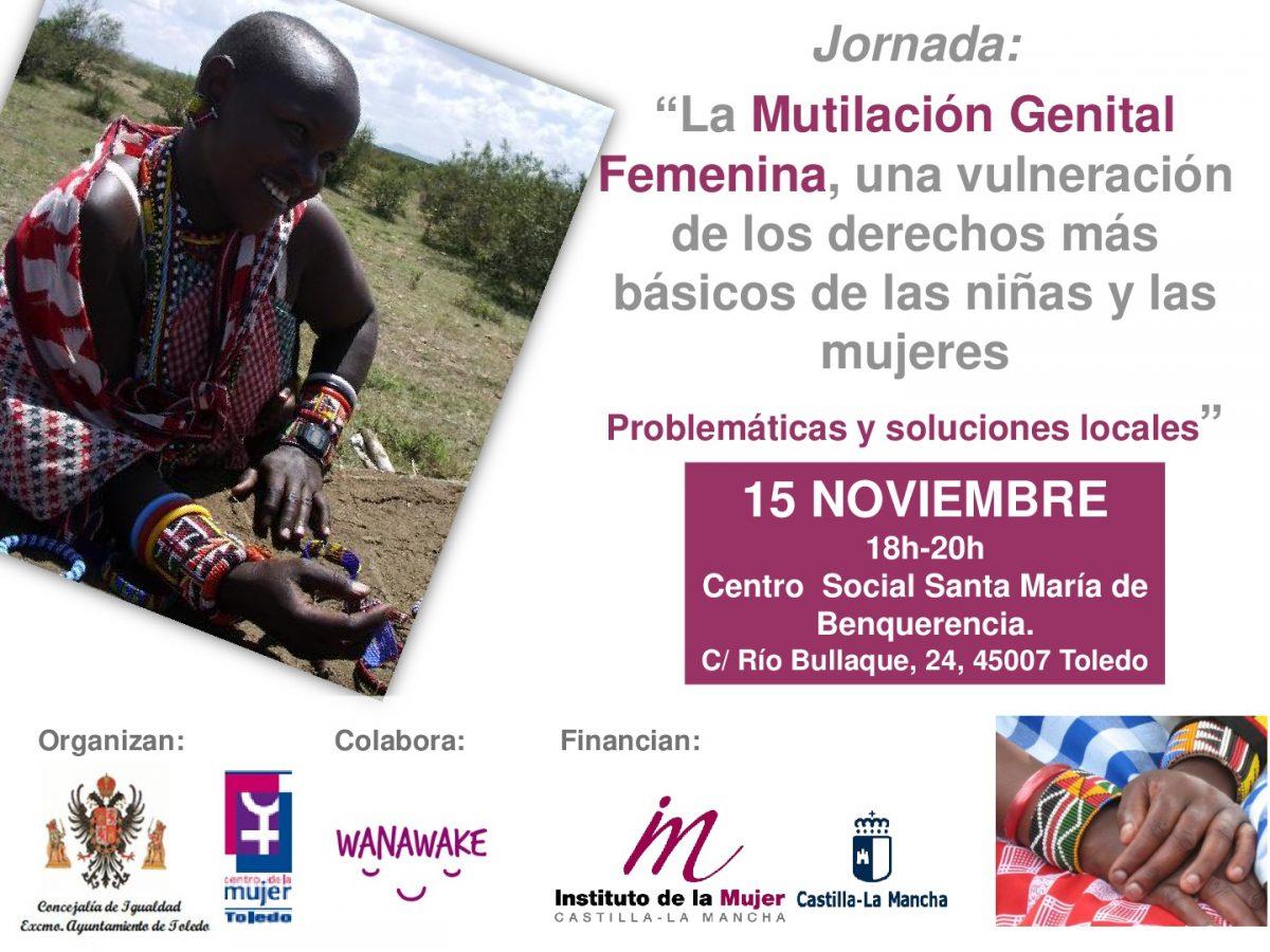 """http://www.toledo.es/wp-content/uploads/2017/11/cartel-mutilacion-genital-femenina-1200x900.jpg. Jornada: """"La Mutilación Genital Femenina, una vulneración de los derechos más básicos de las niñas y las mujeres"""""""