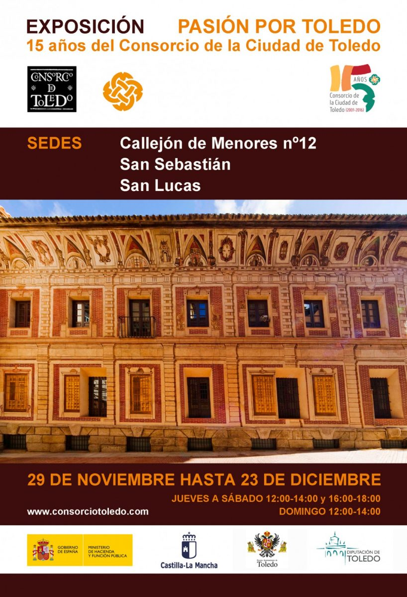 http://www.toledo.es/wp-content/uploads/2017/11/invitacion-final-818x1200.jpg. Exposición Pasión por Toledo. 15 Aniversario Consorcio de la Ciudad de Toledo