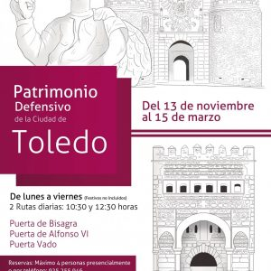 Ruta Patrimonio Defensivo de la Ciudad de Toledo