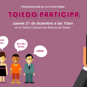 resentación de la herramienta de participación digital del Ayuntamiento de Toledo