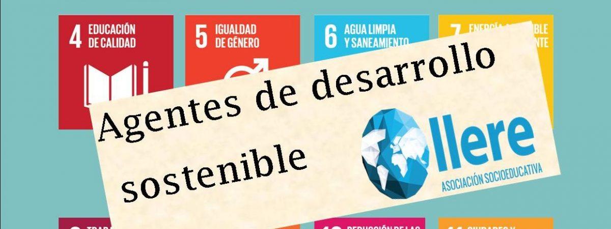 """Proyecto """"Agentes de Desarrollo Sostenible"""" (convocatoria de…"""
