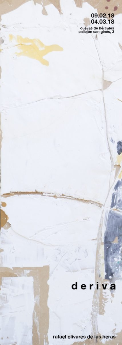 """Exposición Rafael Olivares de las Heras """"Deriva"""""""