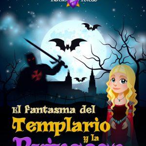 """Ruta infantil """"El fantasma del Templario y la Princesa"""""""