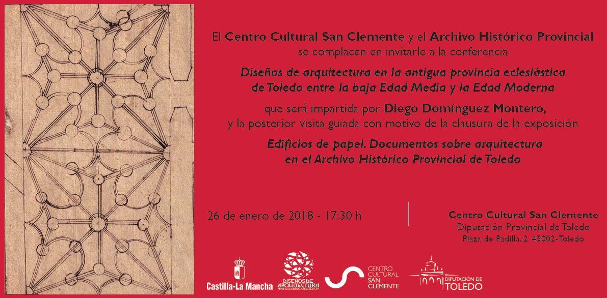 """Conferencia """"Diseños de arquitectura en la antigua provincia eclesiástica de Toledo entre la baja Edad Media y la Edad Moderna"""""""