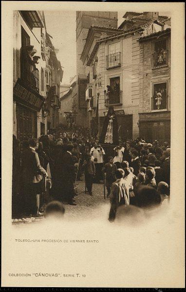 CÁNOVAS_T-10-Toledo - Una procesión de Viernes Santo