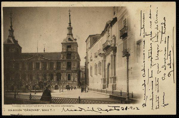 CÁNOVAS_T-7-Toledo - El Ayuntamiento y el Palacio Arzobispal
